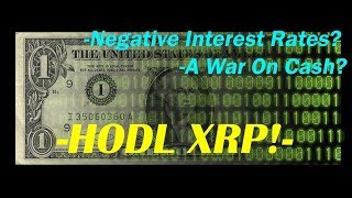 XRP King of Coins: Hodl, IMF Now Declaring War on Cash