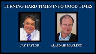 Alasdair Macleod-The Forthcoming Global Crisis Unlike Anything Seen Before!