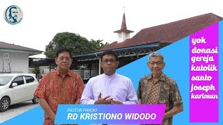 Video Penggalangan Dana Pembangunan Gereja Katolik Paroki Santo Joseph Tanjung Balai Karimun
