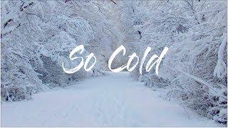So Cold   Ben Cocks Feat. Nikisha Reyes (Lyrics)