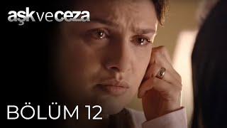 Aşk Ve Ceza 12.Bölüm