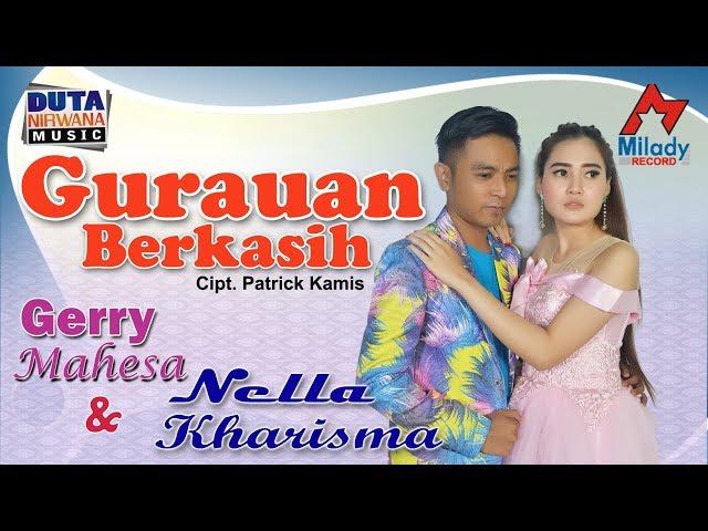 Nella Kharisma ft. Gerry Mahesa - Gurauan Berkasih [OFFICIAL]