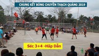Chung kết bóng chuyền Thạch Quảng, Thạch Thành 2019   Séc 3,4
