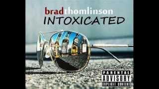 Brad Thomlinson ft. Maliki - My Everything