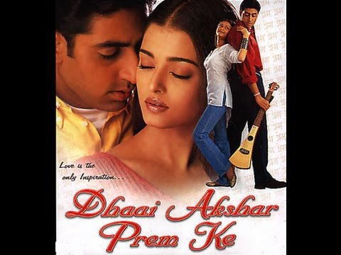 Download Dhaai Akshar Prem Ke Full Movie [HD] | Aishwarya Rai, Abhishek Bacchan | Super Hit Romantic Movies HD Mp4 3GP Video and MP3