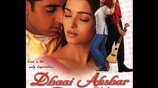 Dhaai Akshar Prem Ke Full Movie HD  Aishwarya Rai Abhishek Bacchan  Super Hit Romantic Movies