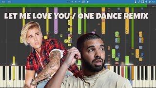 IMPOSSIBLE REMIX - Let Me Love You / One Dance - Mash Up - DJ Snake, Justin Bieber, Drake