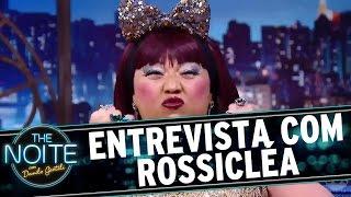 The Noite (06/10/16) - Entrevista Com Rossicléa