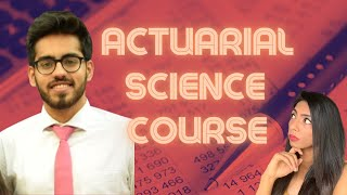 Everything about ACTUARIAL SCIENCE course, exam and career |
