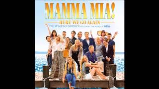 Mamma Mia Here We Go Again: My Love, My Life   Meryl Streep, Amanda Seyfried And Lily James