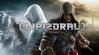 [LIPIZDRAL] -  Assassins Creed Revelations