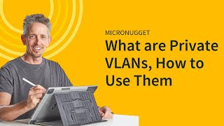 MicroNugget: Private VLANs