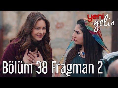 Yeni Gelin 38. Bölüm 2. Fragman