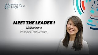 IDF Meet The Leader Melisa Irene Principal East Venture