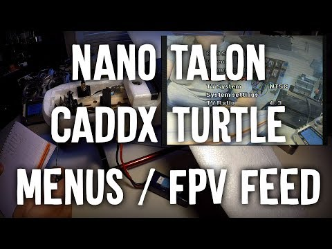 nano-talon-caddx-turtle-menus-and-fpv-feed