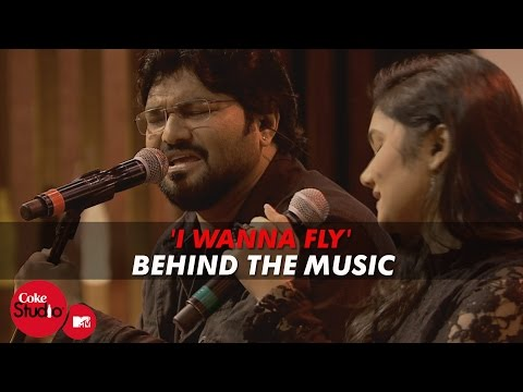 'I Wanna Fly' BTM - Sharmilee & Babul Supriyo Ft.Anupam Roy & Javed Akhtar-Coke Studio@MTV Season 4