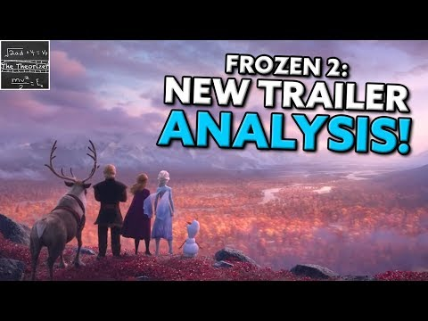 The New Frozen 2 Trailer Reveals it ALL! - Trailer Analysis [Theory]