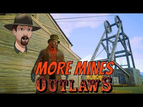More Mine Instances Mean More Gold!- OUTLAWS Of The Old West Alpha 1.0.8