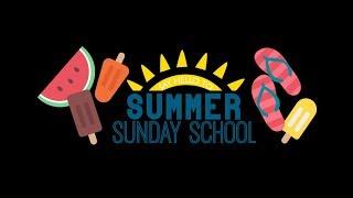 Summer Sunday School June 3