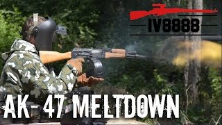 Ultimate AK47 Meltdown