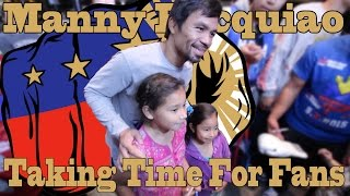Manny Pacquiao Takes Time for his Fans