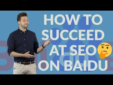 How to succeed at SEO on Baidu | Need-to-know