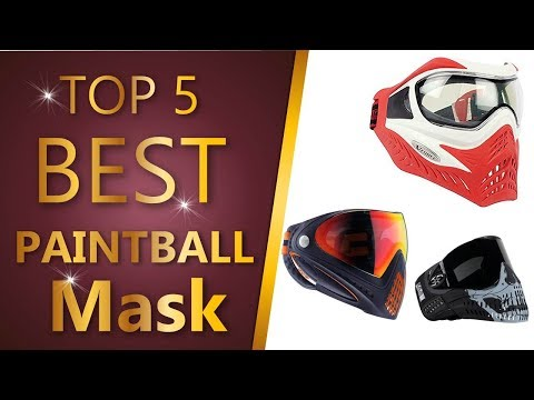 Best Paintball Mask 2018