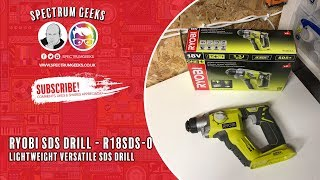 Checking out the Ryobi SDS+ Drill - R18SDS-0