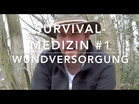 Wundversorgung ohne Hilfsmittel - Survival-Medizin #1