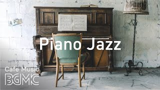 Relaxing Piano Jazz - Elegant Intrumental Jazz Music For Work, Study, Reading