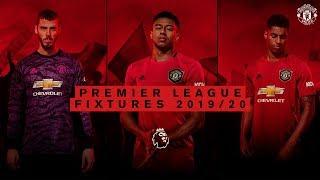 Manchester United | Premier League Fixtures 2019/20 | Man City, Liverpool, Chelsea, Arsenal, Spurs
