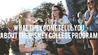 WHAT THEY DON'T TELL YOU ABOUT THE DISNEY COLLEGE PROGRAM
