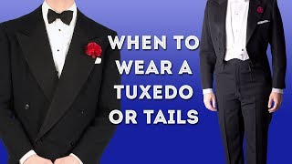 When To Wear A Tuxedo Or Tails: Proper Black- & White-Tie Events