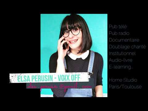 Démo Voix Off - Elsa Pérusin