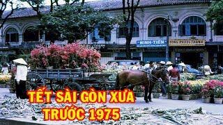 Tết Sài Gòn Xưa Trước Năm 1975   Những Hình ảnh Quý Hiếm   Go Vietnam ✔