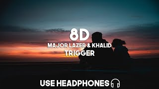 Major Lazer & Khalid   Trigger (8D Audio)