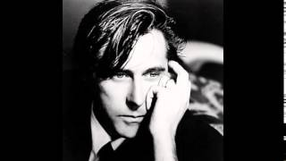Bryan Ferry - Are You Lonesome