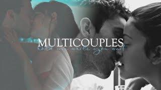 Multicouples | Hold Me While You Wait (+Sabina)