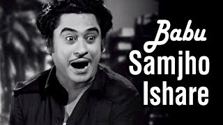 Babu Samjho Ishare | Chalti Ka Naam Gaadi Songs | Kishore
