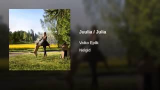 Juulia / Julia