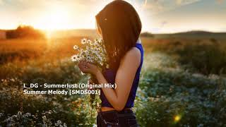 L_DG - Summerlust (Original Mix)[SMDS001]