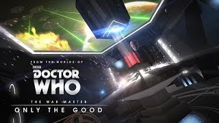 The War Master : Only The Good - Décembre 2017