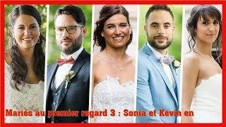 Mariés Au Premier Regard 3 : Sonia Et Kevin En Couple? Ils Sèment Le Doute