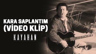 Kayahan - Kara Saplantım (Video Klip)