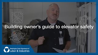 Building Owner's Guide To Elevator Safety