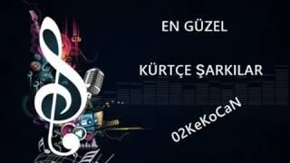 Kürtçe Müzik Dinle, Kürtçe Şarkılar 2016 ( 02KeKoCaN)