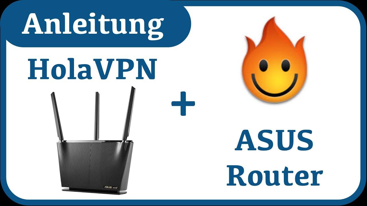 Anleitung: Hola VPN mit ASUS Router verwenden 2