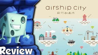 Airship City Review - with Tom Vasel