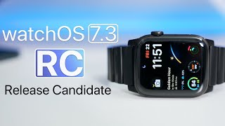 watchOS 7.3 RC (GM) is Out! - What's New?