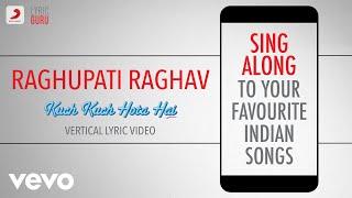 Raghupati Raghav - Kuch Kuch Hota Hai|Official Bollywood Lyrics|Shankar Mahadevan|Alka